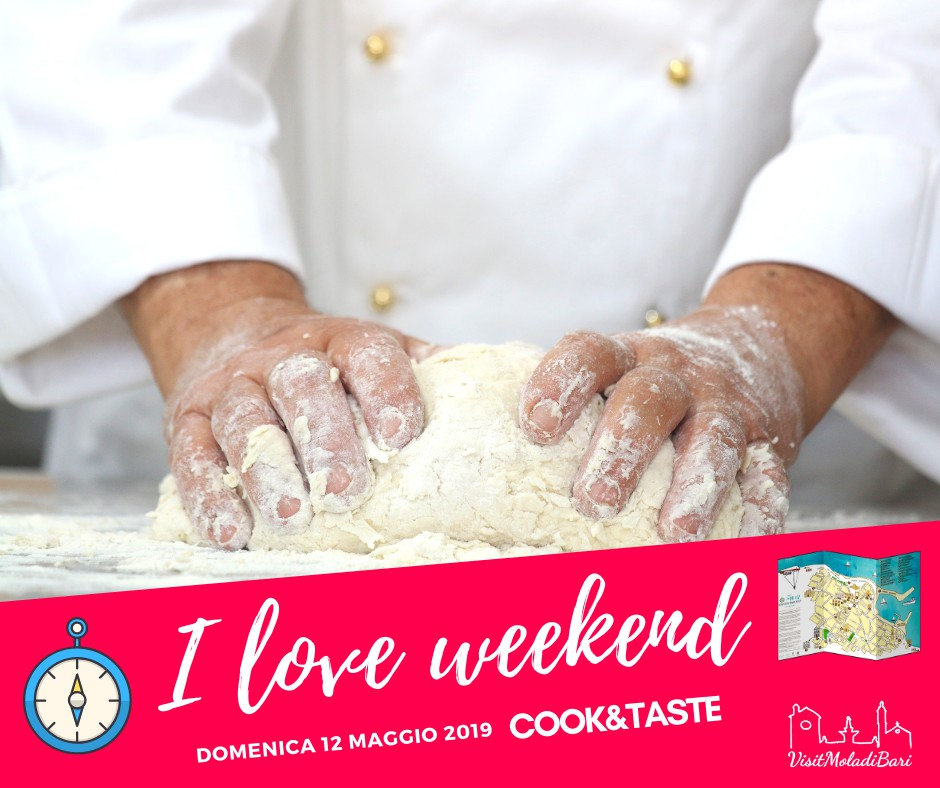 Cook & Taste I love weekend Visit mola di bari puglia