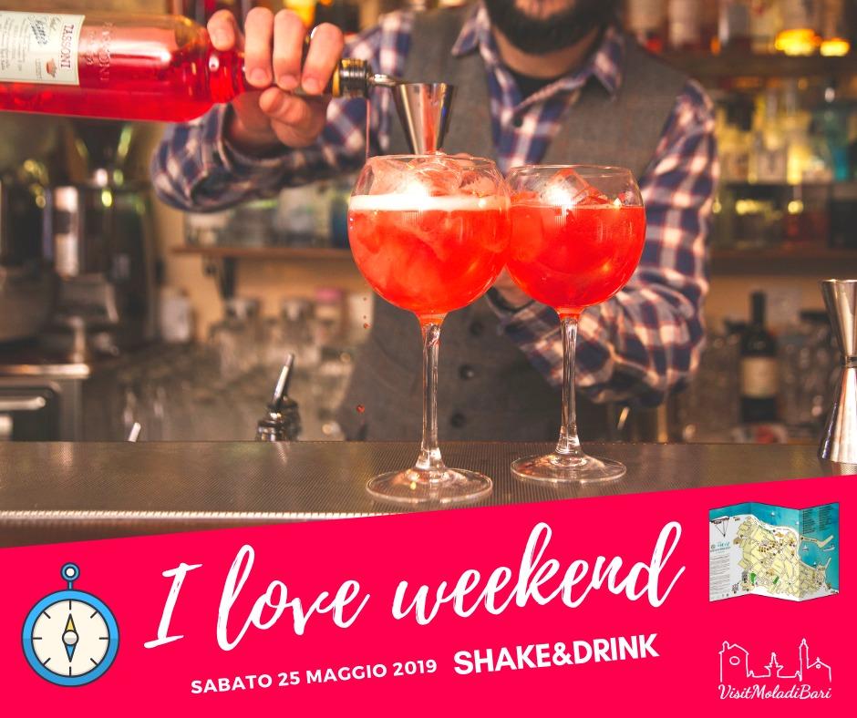 Shake & Drink i love weekend visit mola di bari puglia