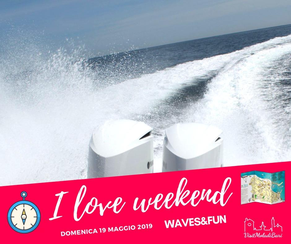 Waves and Fun i love weekend visit mola di bari puglia
