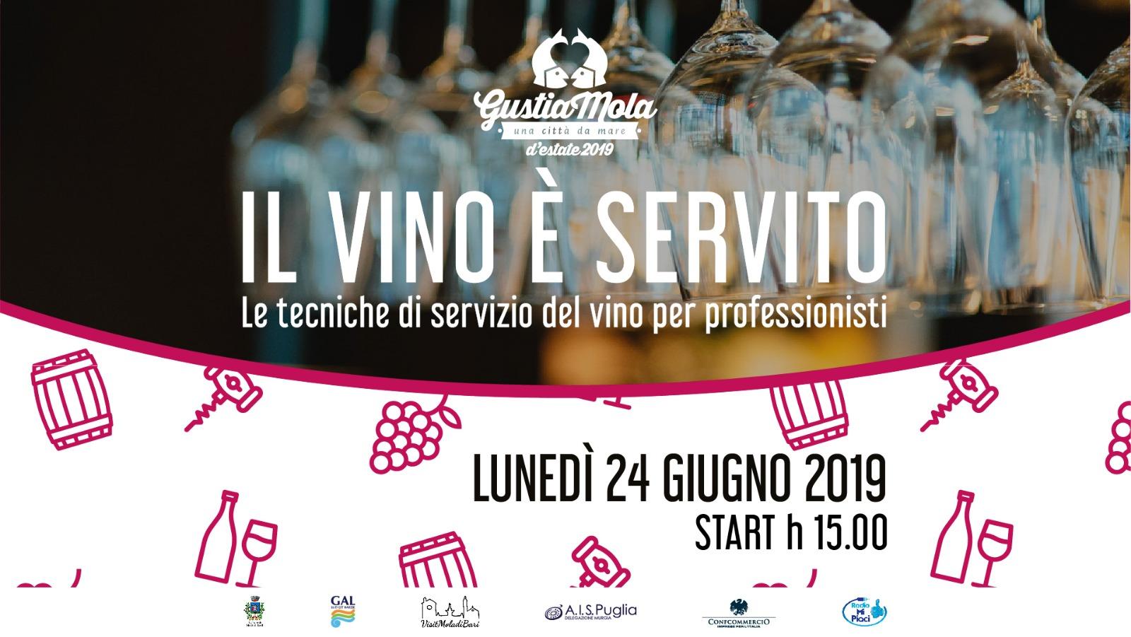 Il vino è servito GustiaMola Visit Mola di Bari Puglia estate 2019